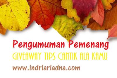 pemenang giveaway tips cantik ala kamu www.indriariadna.com
