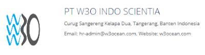 PT W3O INDO SCIENTIA. Curug Sangereng Kelapa Dua, Tangerang, Banten Indonesia. Email: hr-admin@w3ocean.com. Website: w3ocean.com
