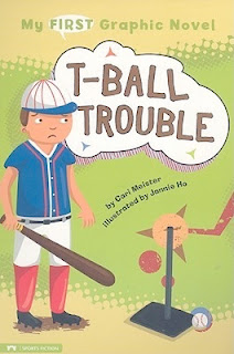 bookcover of T-BALL TROUBLE  (My First Graphic Novel)  by Cari Meister