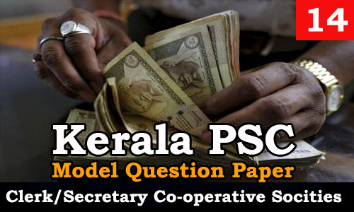 Kerala PSC - Junior Clerk/Secretary, Co-operative Societies - Model Question Paper 14
