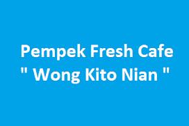 """Lowongan Kerja Pempek Fresh Cafe """"Wong Kito Nian"""""""