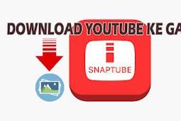 Cara Download Video Youtube Ke Galeri Menggunakan Smartphone Android Terbaru
