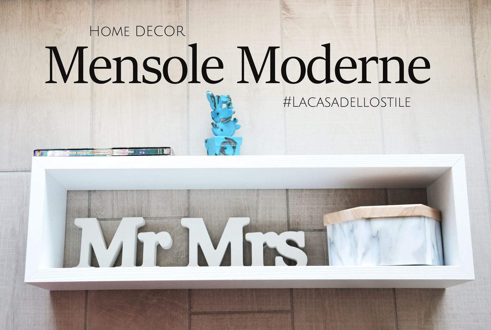 La casa dello stile: Mensole Moderne