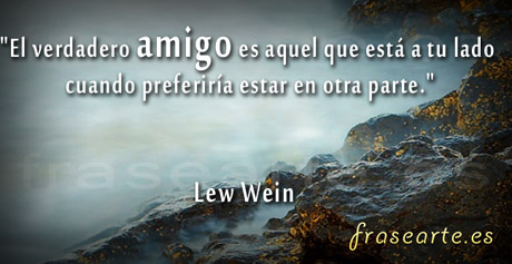 Frases de amistad, Lew Wein
