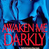 Awaken Me Darkly by Gena Showalter: Book Review