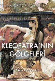 Kleopatra'nın Gölgeleri - Emily Holleman