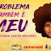 Em Riachão do Jacuípe, Audiência Pública atenta para violência contra a mulher
