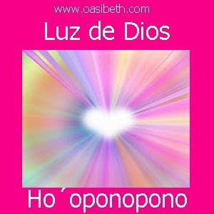 HO´OPONOPONO : LUZ DE DIOS
