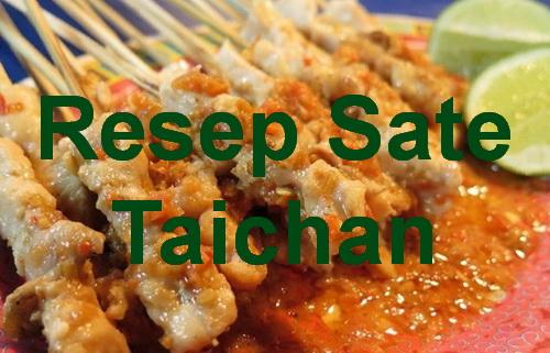 Resep Sate Taichan atau sate tanpa bumbu kacang atau kecap ini salah satu kuliner hits beberapa waktu terakhir. Rasa dari sate tersebut pun pedas dan juga segar