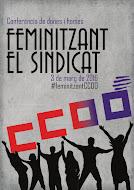 Conferència de Dones i Homes: feminitzant el sindicat