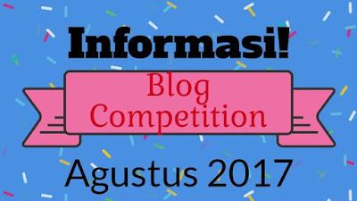 Informasi Lomba Menulis Blog Bulan Agustus 2017