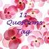 11 Question TAG u mnie x 2 ;)