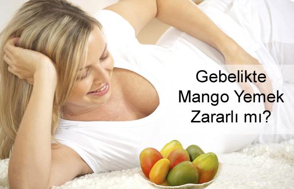 Gebelikte Mango Yemek Zararlı mı?