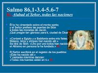 Resultado de imagen para Alabad al Señor, todas las naciones  Él la ha cimentado sobre el monte santo