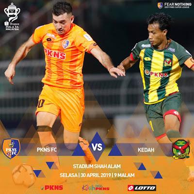 Piala FA : Live Streaming PKNS vs Kedah Piala FA 30.4.2019