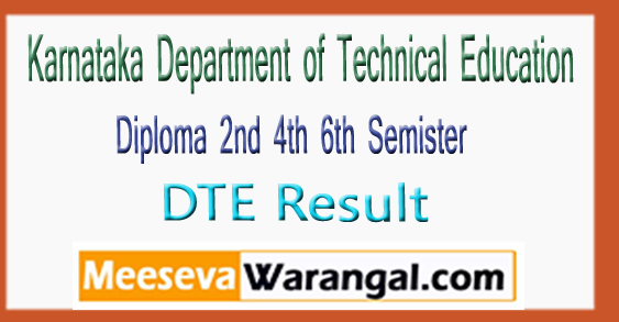 Karnataka DTE Department of Technical Diploma 2nd 4th 6th Semister Result 2017