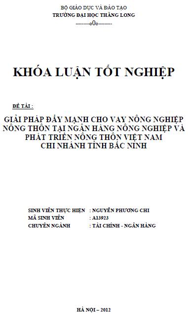 Giải pháp đẩy mạnh cho vay nông nghiệp nông thôn tại Ngân hàng Nông nghiệp và Phát triển Nông thôn Việt Nam Chi nhánh tỉnh Bắc Ninh