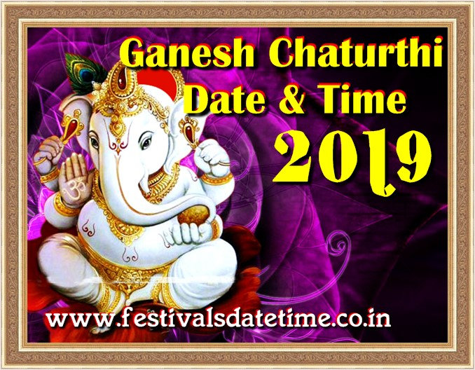 2019 Ganesh Chaturthi Date & Time in India, 2019 गणेश