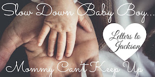 Letters To Our Little Ones | Slow Down Baby Boy | Mommy Can't Keep Up |The Mom Blog WI | Writing heartfelt letters to our babies as they grow #Toddler #Parenting #TheMomBlogWI #Blogging #MomLife #MindfulParenting #Independence #Encouragement #Letters