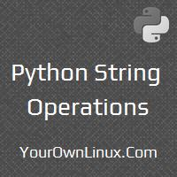 python-string-operations-concatenation-repetition-index-slice