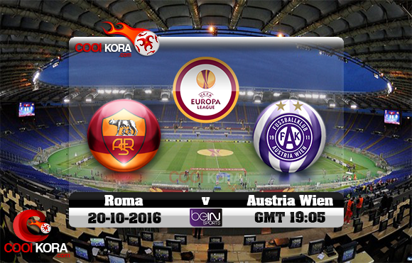 مشاهدة مباراة روما و أوستريا فيينا اليوم 20-10-2016 في الدوري الأوروبي