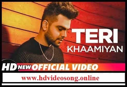 Teri Khaamiyan Song Download