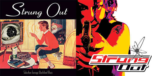 """Strung Out's """"Suburban Teenage Wasteland Blues"""" and """"American Paradox"""" turning years today"""