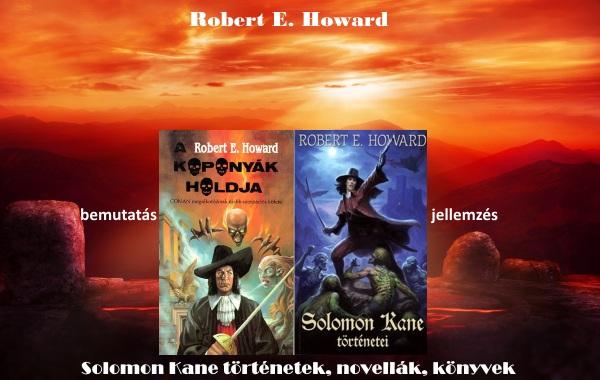 R. E. Howard Solomon Kane történetek, novellák, könyvek