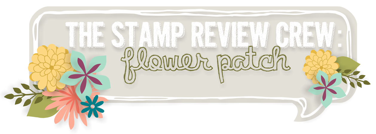 http://stampreviewcrew.blogspot.com/2014/08/stamp-review-crew-flower-patch-edition.html