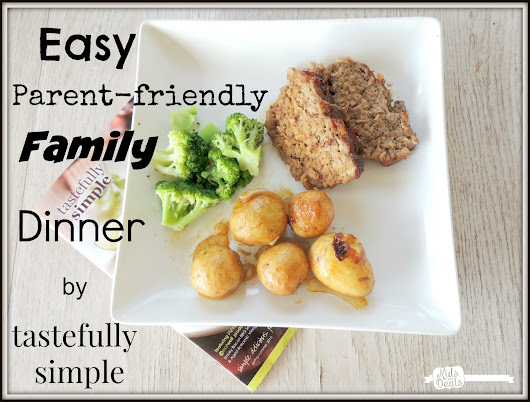 Quick & Easy Parent-Friendly Meals from Tastefully Simple + Giveaway