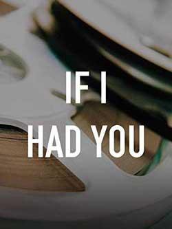 If I Had You (2006)