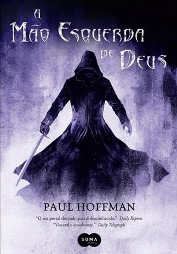 A Mão Esquerda de Deus - Paul Hoffman