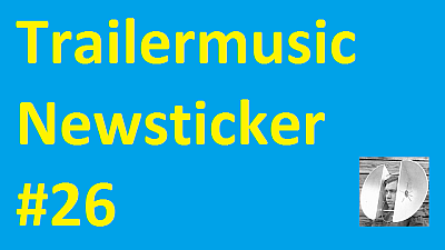 Trailermusic Newsticker 26 - Picture