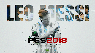 PES 2018 Leo Messi Start Screen by affan7x