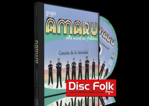 Grupo Amaru - Canción de la Intimidad