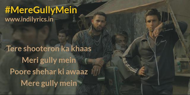 Mere Gully Mein | Ranveer Singh | DIVINE | Lyrics | Image | Pics | Quotes