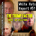 Guest Post | WHR #51 | The Trump Factor – more obfuscation, this time by the alternative media