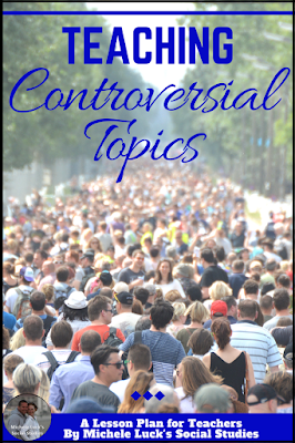 Tips for middle or high school teachers on teaching controversy in the secondary Social Studies classroom.