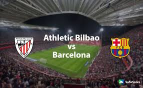 Match Athletic Bilbao vs Barcelona live streaming TV