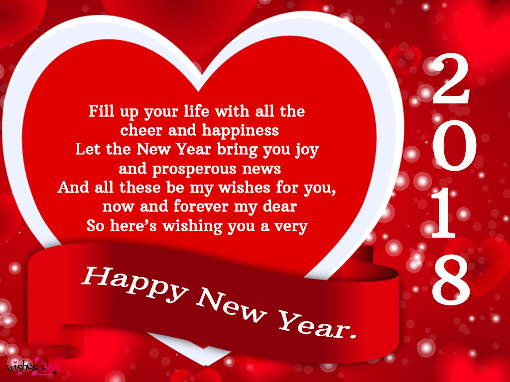 fill up your life with all the cheer and happiness let the new year bring you joy and prosperous news and all these be my wishes for you now and forever