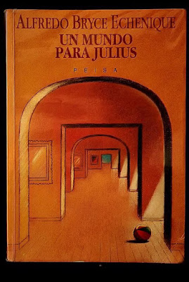 Un mundo para Julius, de Alfredo Bryce Echenique