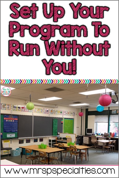 Set up classroom system and routines, so that your classroom can run smoothly when you are not in the room.