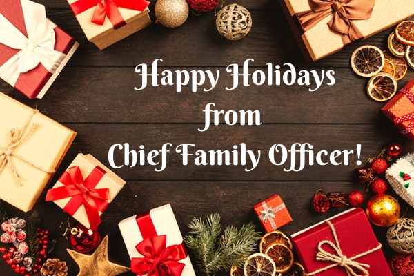 Happy Holidays from Chief Family Officer!
