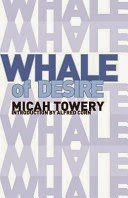 http://www.amazon.com/Whale-Desire-Micah-Towery/dp/099115231X/ref=sr_1_1?ie=UTF8&qid=1410286370&sr=8-1&keywords=whale+of+desire
