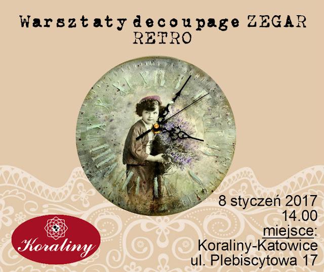 Warsztaty decoupage ZEGAR RETRO 8.01.2017 w Katowicach