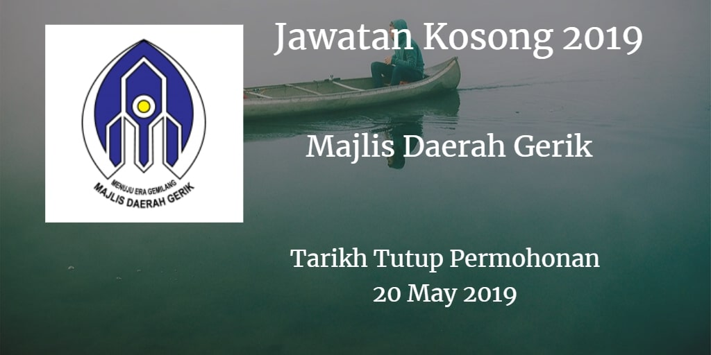 Jawatan Kosong Majlis Daerah Gerik 20 May 2019
