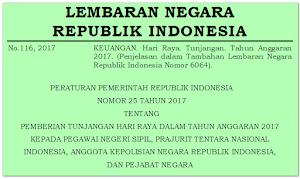 PP No. 25/2017: THR Bagi PNS, Prajurit TNI/Polri