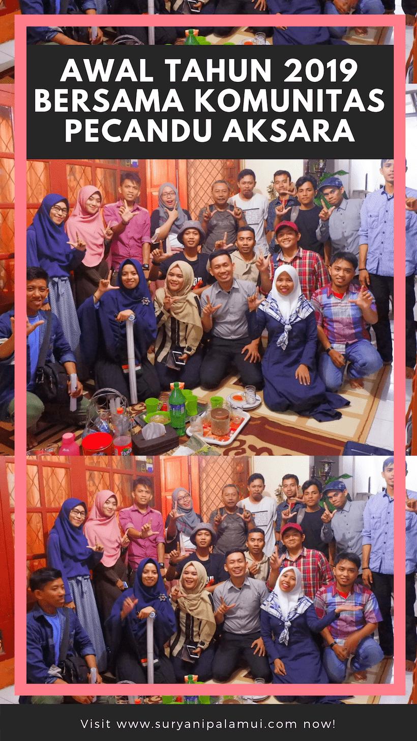 Awal Tahun 2019 Bersama Komunitas Pecandu Aksara
