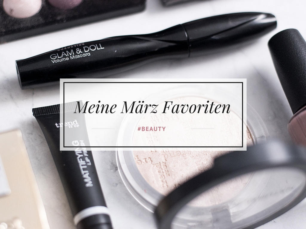 Blogger März Favoriten 2017