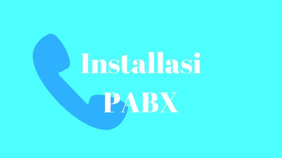 Tutorial cara Instalasi Jaringan Telpon PABX Lengkap